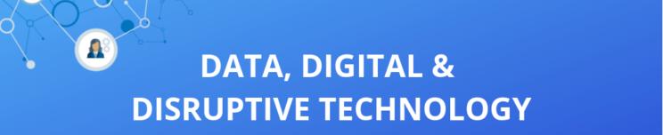 Data, Digital and Disruptive Tech