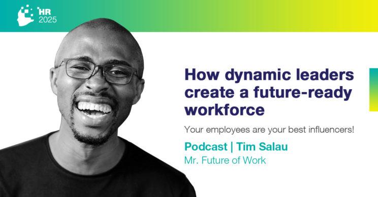 How Dynamic Leaders create a future-ready workforce